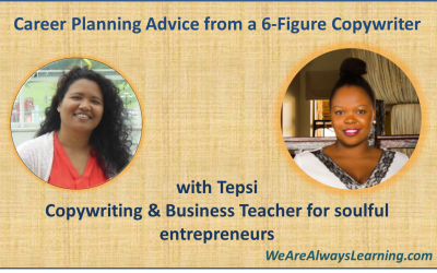 How do you Thrive in a Volatile Economy? Career and Life Advice from a 6-Figure Copywriter and Business Coach, Tepsii